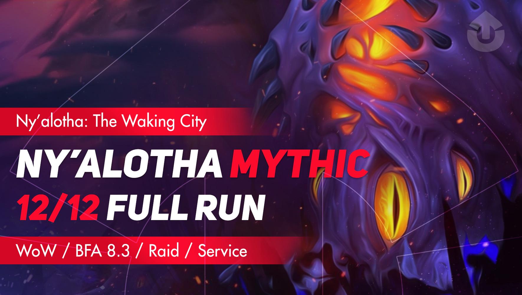 Ny'alotha The Waking Sity Mythic run |