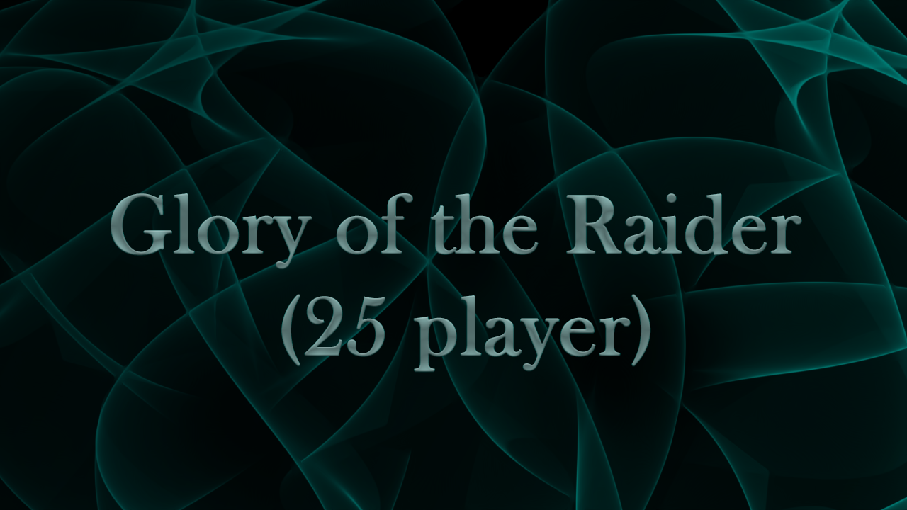 Glory of the Raider (25 player) MythicBooster - e2p.com