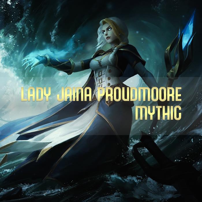 LADY JAINA PROUDMOORE MYTHIC KILL