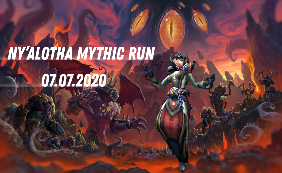 Ny'alotha The Waking Sity Mythic run | 07.07.2020