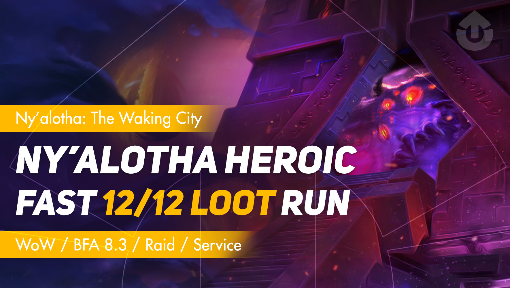 Ny'alotha Raid Boost (Heroic) GBD - e2p.com