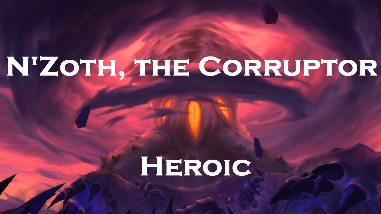 N'Zoth, the Corruptor Heroic kill MythicBooster - e2p.com