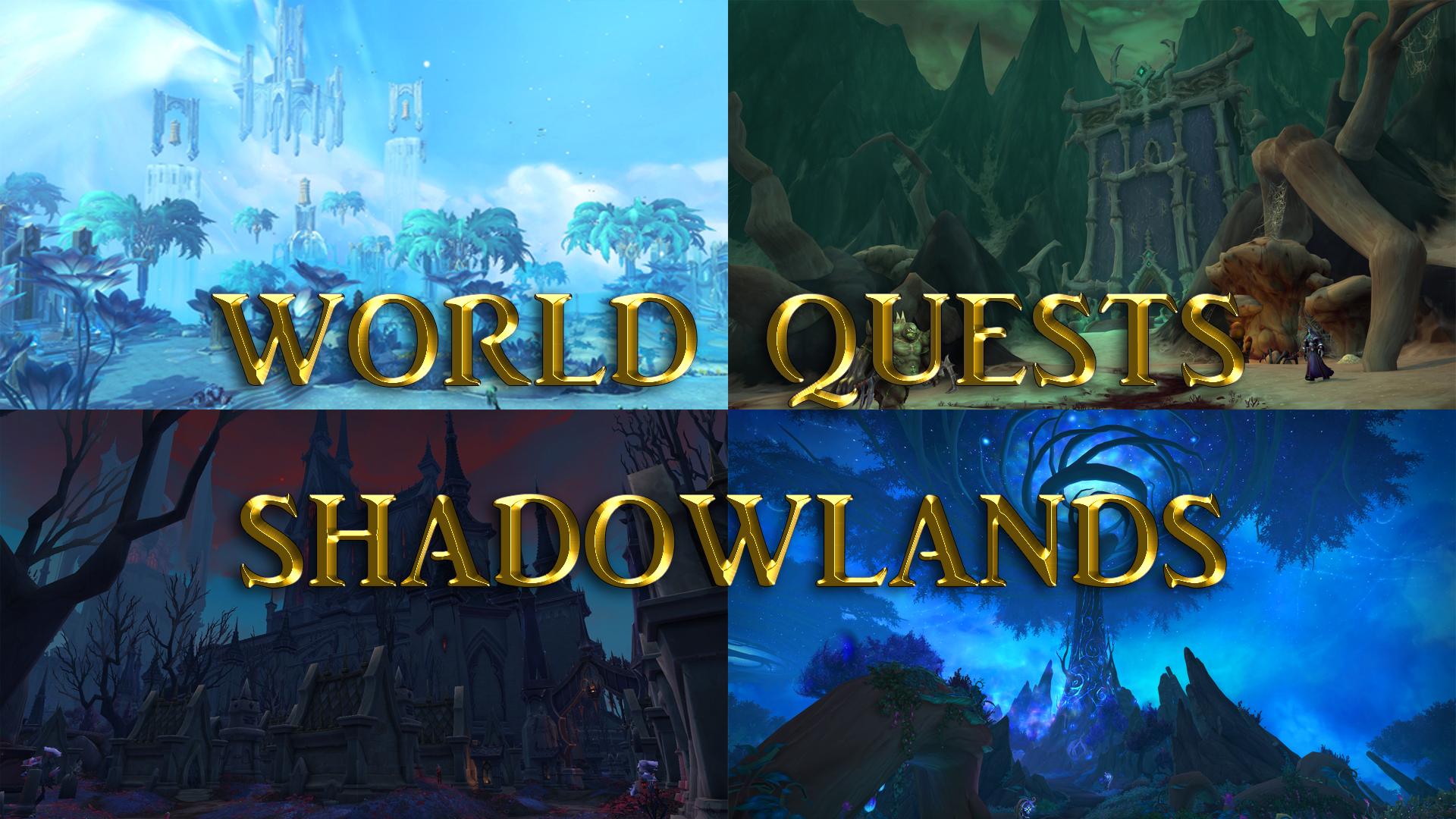 World quests Shadowlands GBD - e2p.com