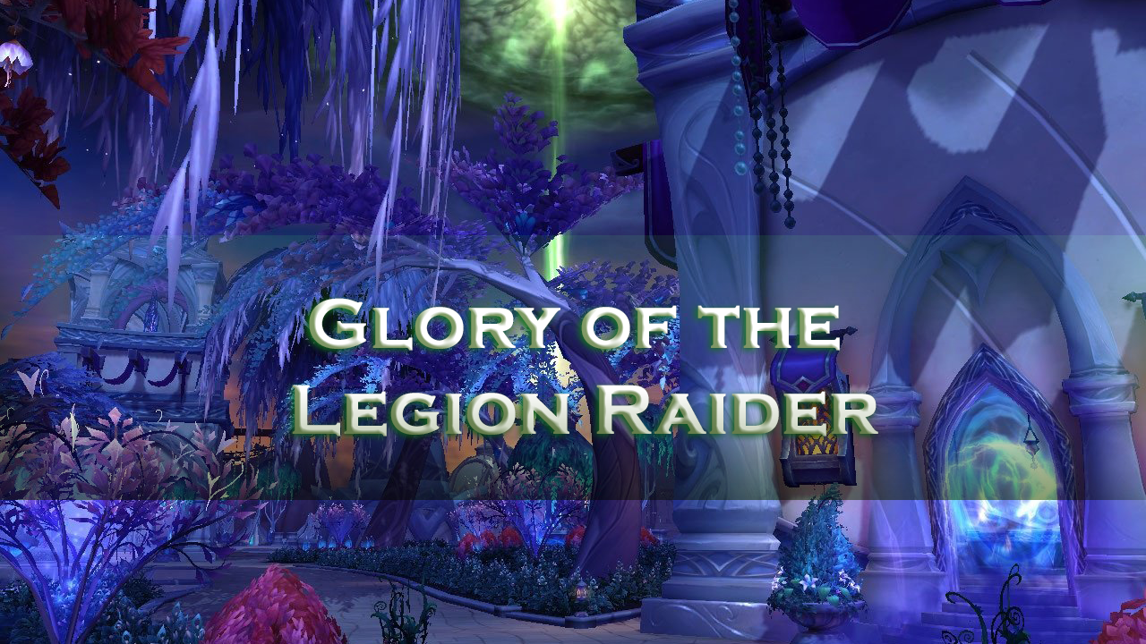 Glory of the Legion Raider MythicBooster - e2p.com