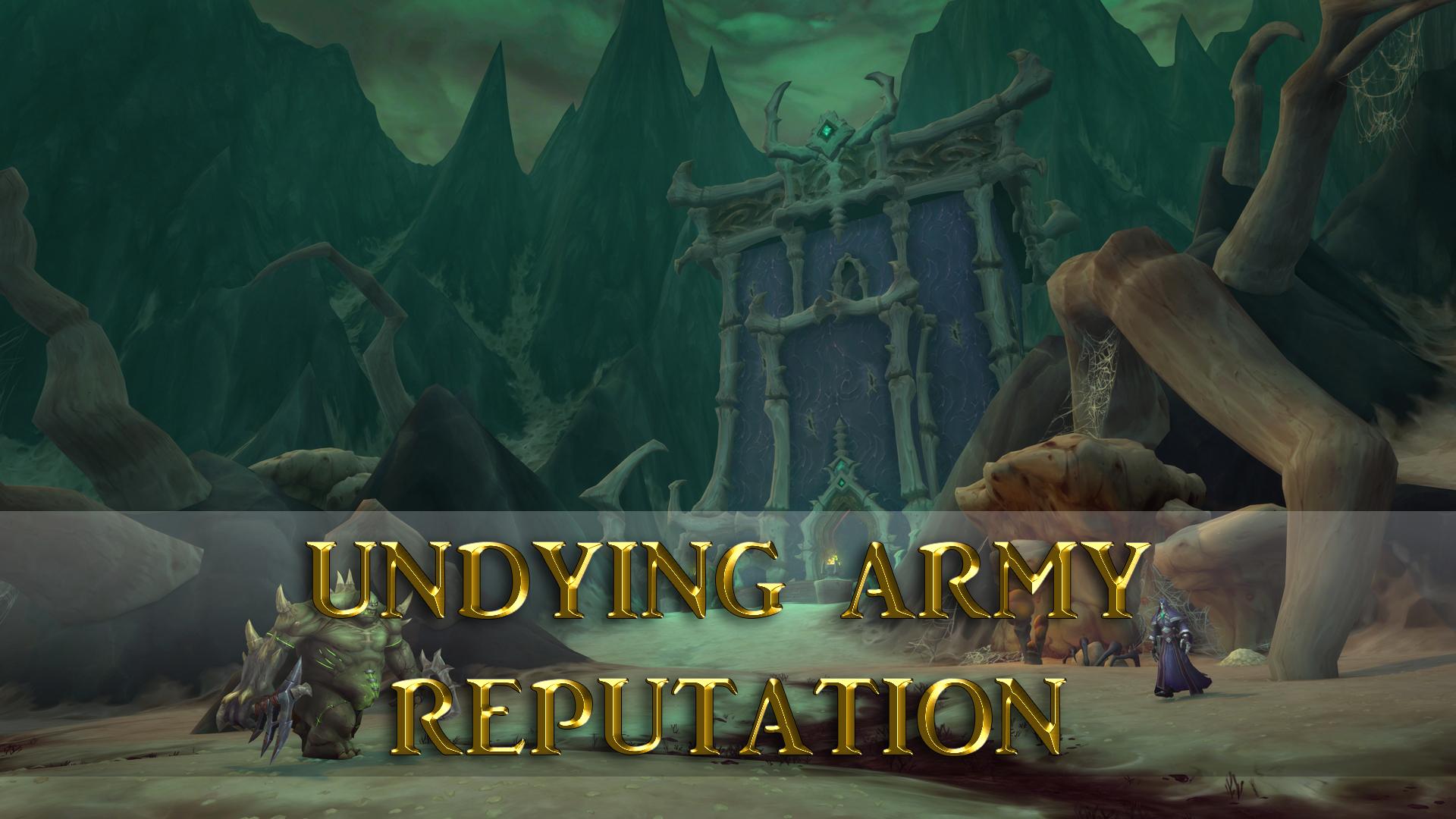 Undying Army Reputation GBD - e2p.com