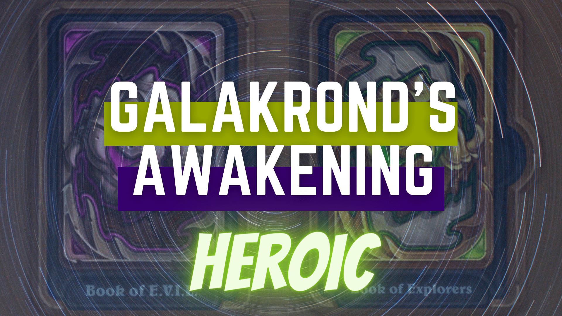 Galakrond's Awakening: Heroic GBD - e2p.com