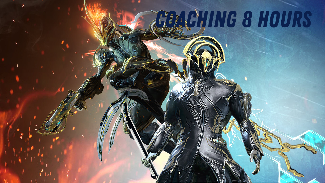 WARFRAME COACHING | 8 HOURS JUST FOR YOU |