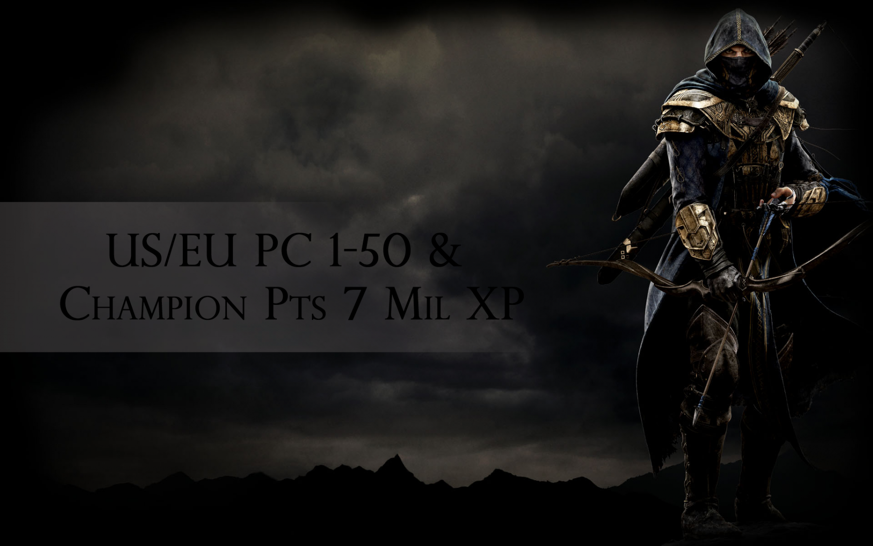 US/EU PC 1-50 & Champion Pts 7 Mil XP LeBoosterinho - e2p.com