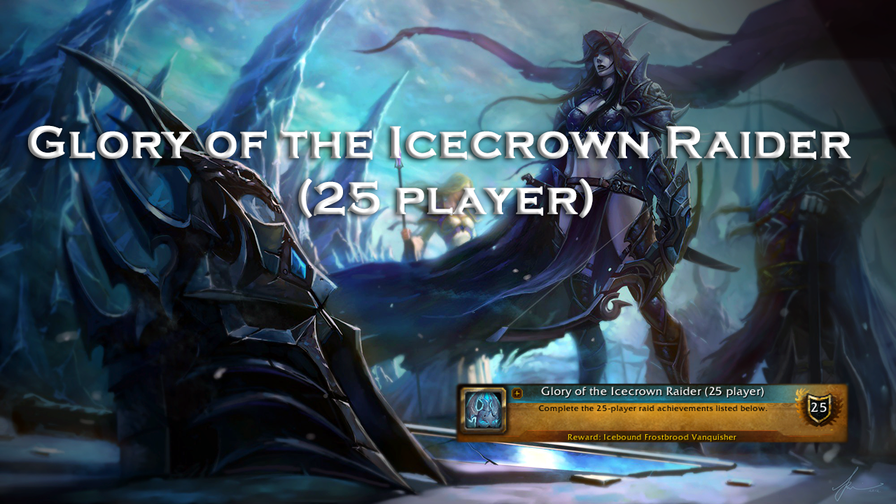 Glory of the Icecrown Raider (25 player) MythicBooster - e2p.com