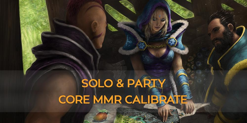 Solo + Party MMR Calibrate Core (5 games) thesupamida - e2p.com