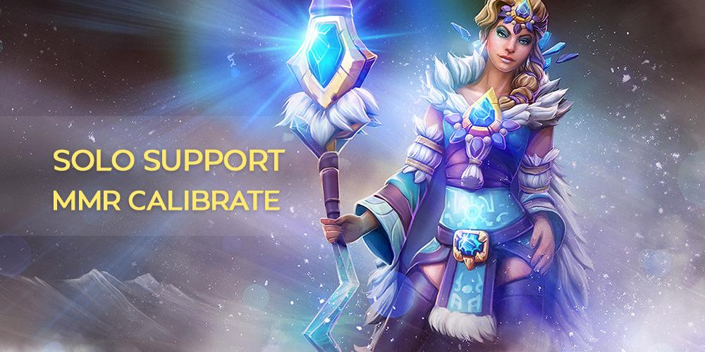 Solo Calibrate Support (5 games) 5000+ mmr