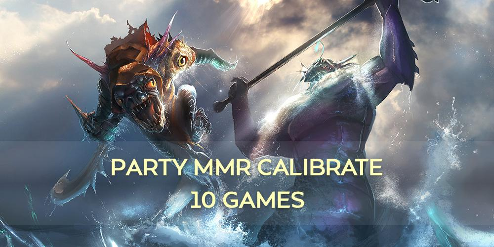 Party mmr calibrate (10 games)