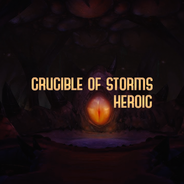 Crucible of Storms Heroic