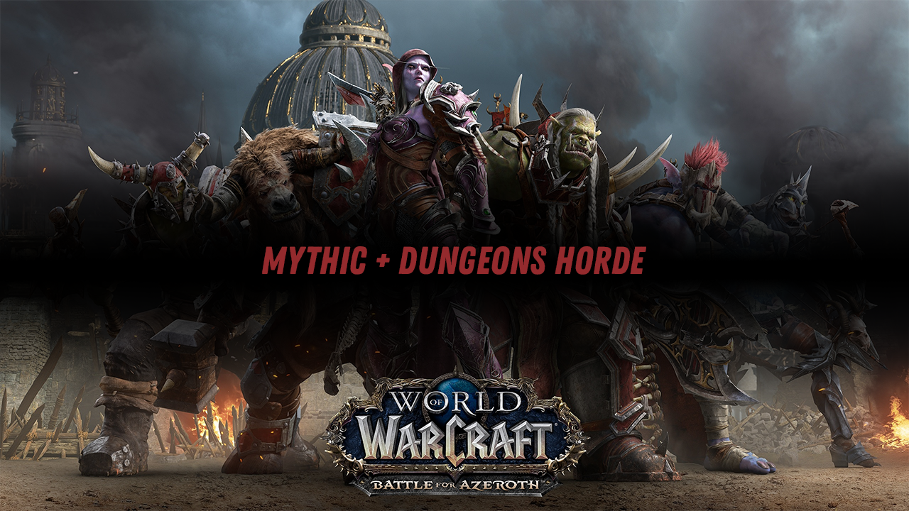 Mythic + Dungeons Horde GBD - e2p.com