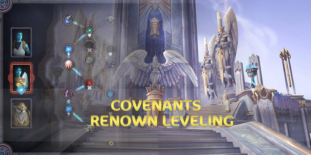 Covenants Renown leveling GBD - e2p.com