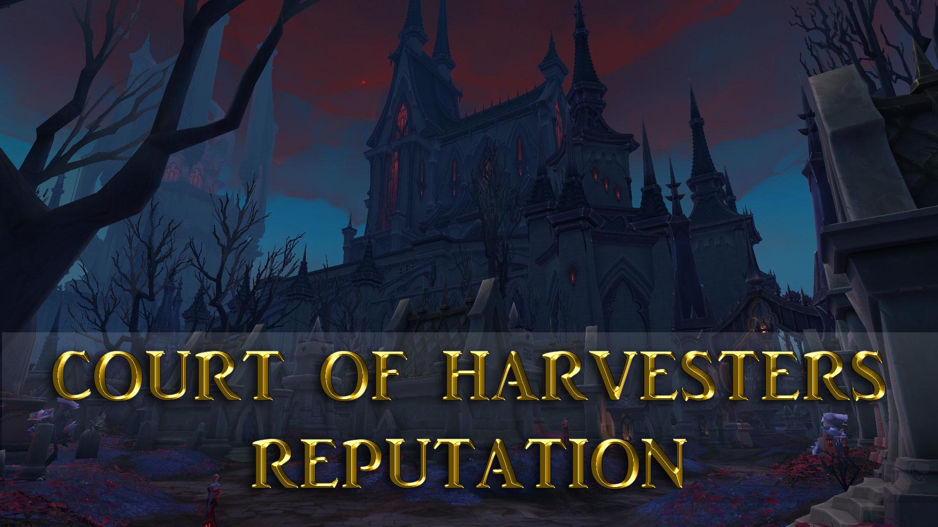 Court of Harvesters Reputation GBD - e2p.com