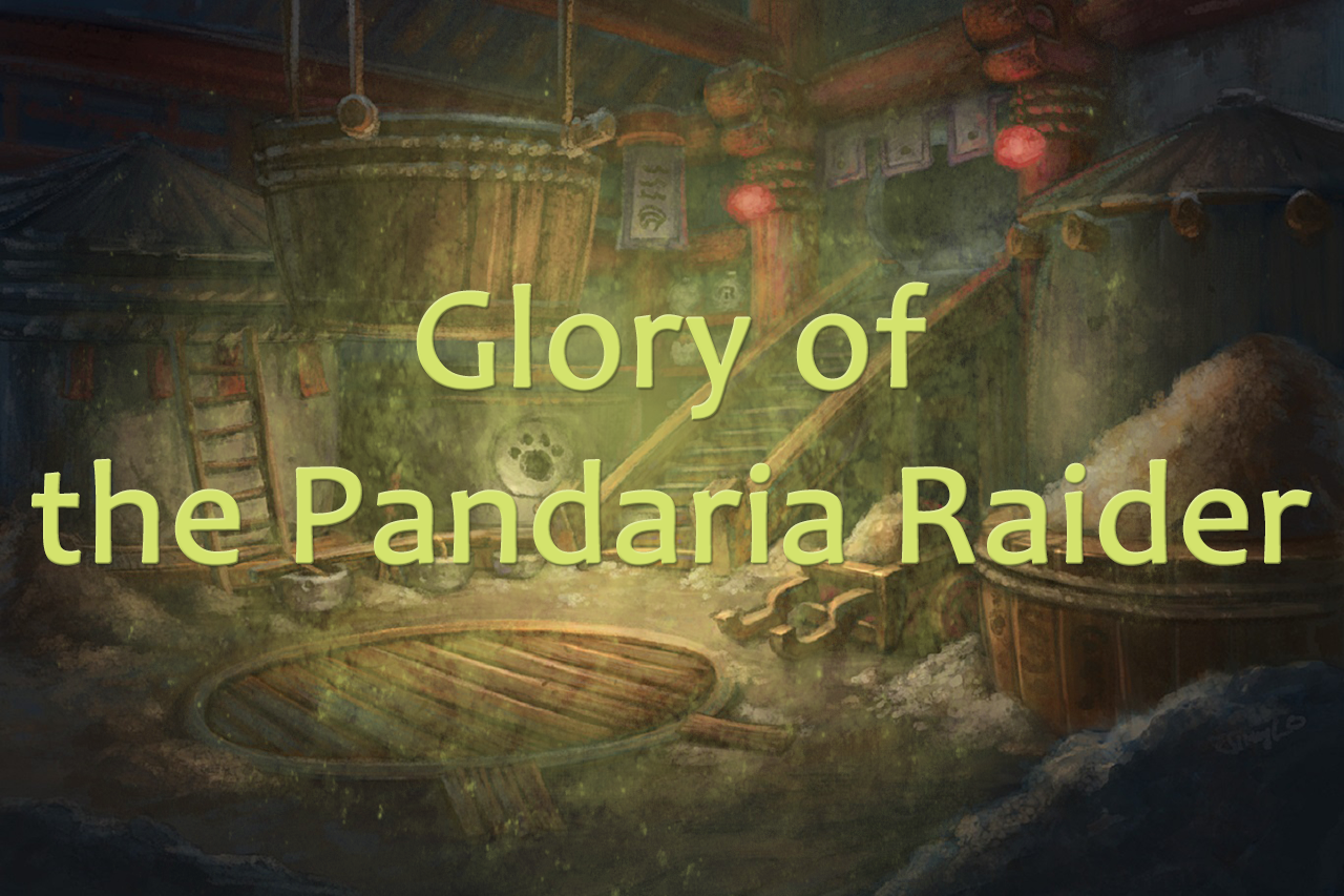 Glory of the Pandaria Raider MythicBooster - e2p.com