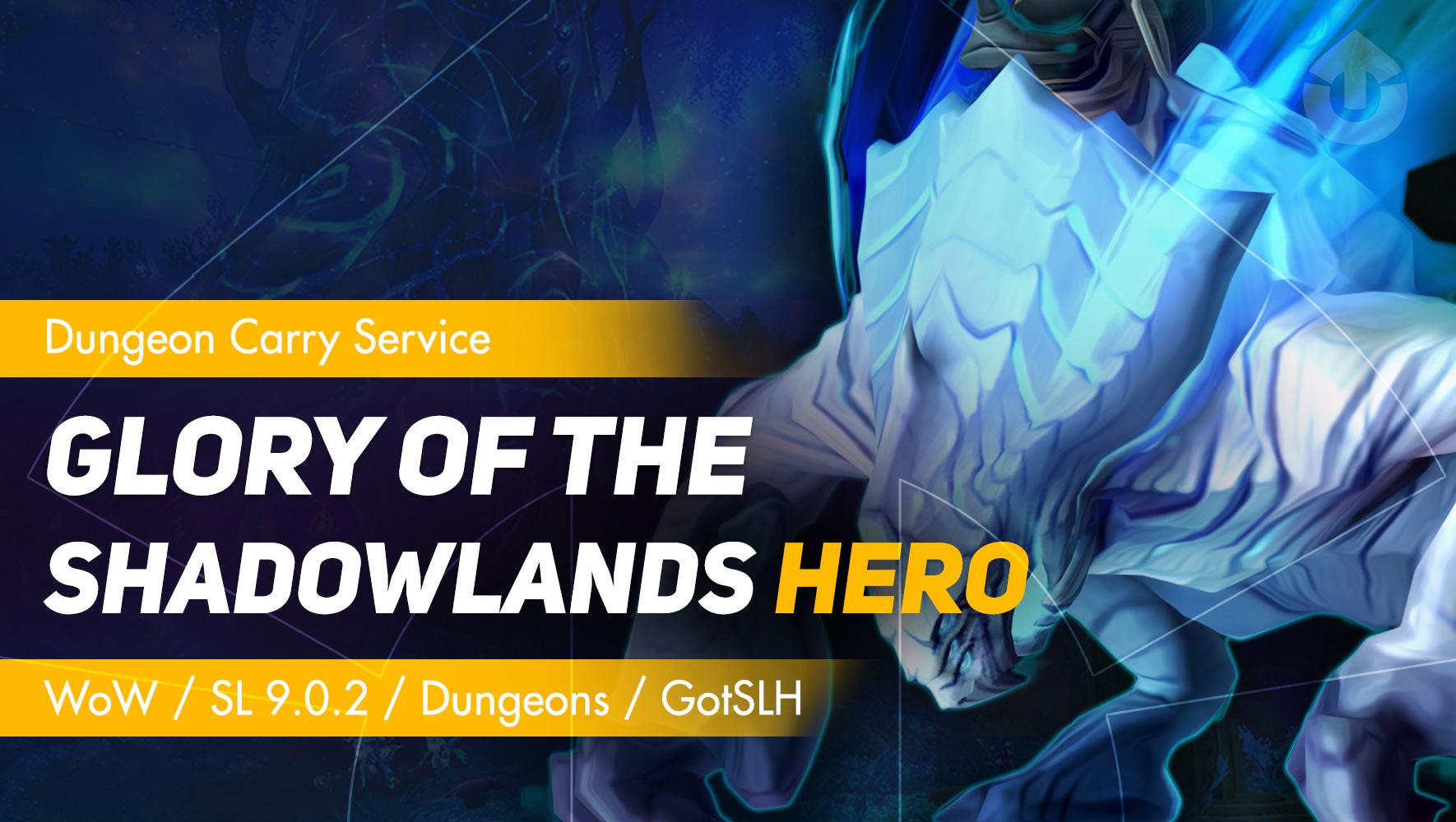 Glory of the Shadowlands Hero GBD - e2p.com