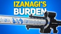 IZANAGI BURDEN - Exotic sniper riffle .