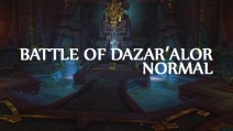|        New Raid         | Battle of Dazar'Alor | Normal run |